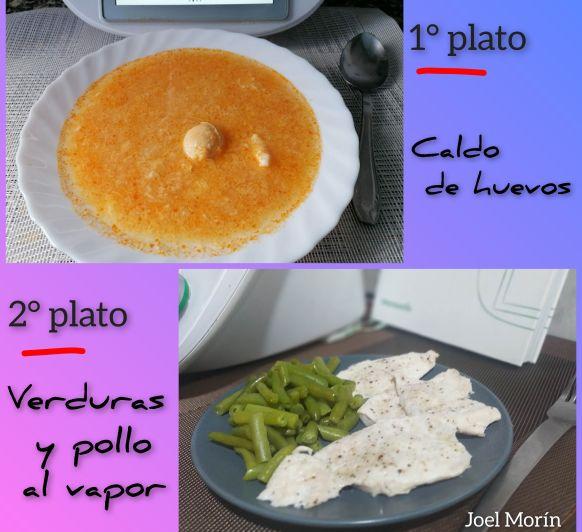 Menú: 1° Caldo de huevos y 2° Verduras y pollo al vapor