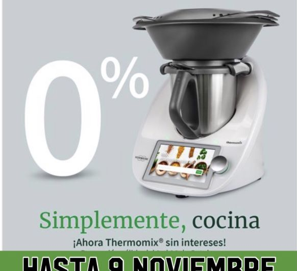 Thermomix® 0%, SIN INTERESES!!!