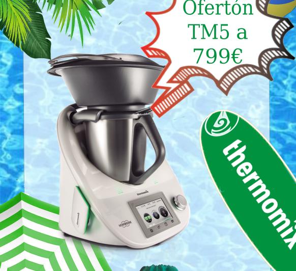Ofertón de Verano TM5 a 799,00€